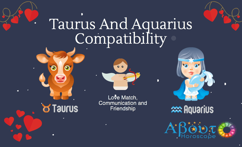 love match for taurus and aquarius Love compatibility between taurus man and aquarius woman positive of the relationship match about how taurus male will compliment aquarius female in marriage and sexual life.
