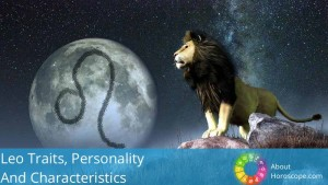 Leo Traits, personality and characteristics