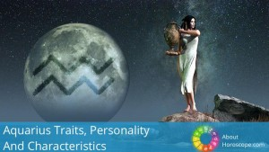 Aquarius Traits, personality and characteristics