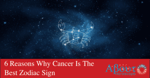 6-Reasons-Why-Cancer-Is-The-Best-Zodiac-Sign