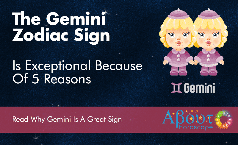 Gemini Zodiac Sign Is Exceptional Because Of 5 Reasons