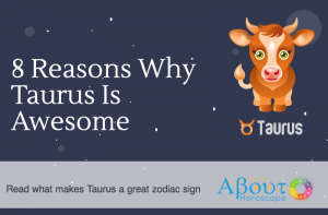 Taurus Zodiac Sign Is Awesome