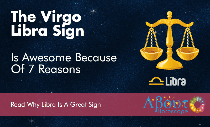Libra Zodiac Sign Is The Best Signs Because Of 7 Reasons